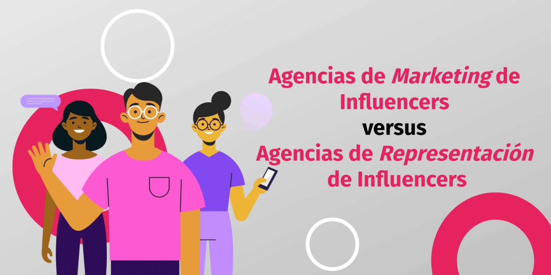 agencia influencer marketing
